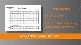 MINI MINUET:TAKE a BOW: MUSIC FOR YOUNG STRING PLAYERS: