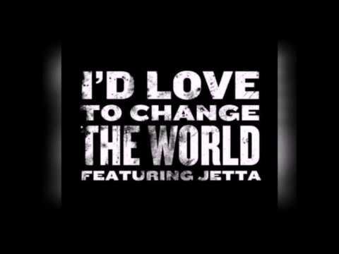 Jetta - I'd Love To Change The World