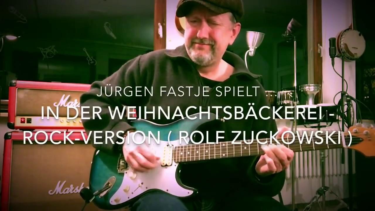 In Der Weihnachtsbäckerei Rock-Version ( Weihnachtslied von Rolf ...