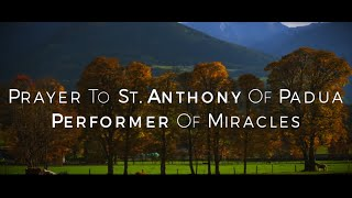 Video Prayer to Saint Anthony of Padua, Performer of Miracles HD download MP3, 3GP, MP4, WEBM, AVI, FLV April 2018