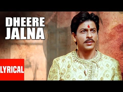 """Dheere Jalna"" Lyrical Video 