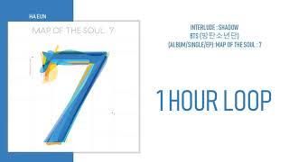 Download lagu [1 시간 / 1 HOUR LOOP] BTS (방탄소년단) - Interlude : Shadow