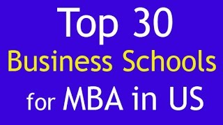 Top 30 Business Schools for MBA in US | Top MBA Colleges in US