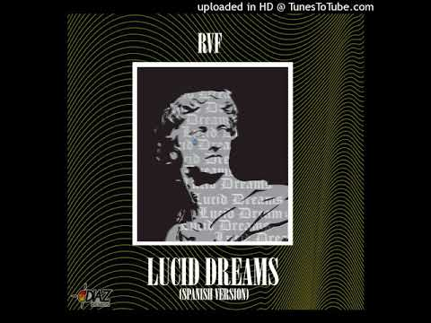 Rvf - Lucid Dreams(Spanish Version)