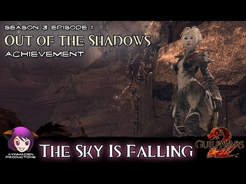 ★ Guild Wars 2 ★ - Out of the Shadows (achievement) - The Sky Is Falling
