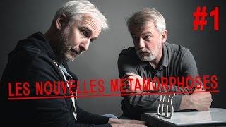 WEB-SÉRIE Les nouvelles Métamorphoses - EP1 (avec Jacques Chambon et Franck Pitiot de Kaamelott)
