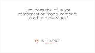 How does the influence compensation model compare to other brokerages?