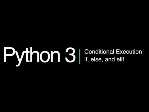 Python 3 Programming Course: 9 - If, Elif, and Else