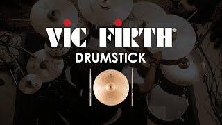 Vic Firth Drumsticks 101
