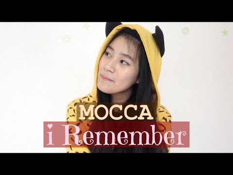 (COVER) MOCCA - I Remember