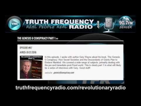 TFR - Revolutionary Radio with Gary Wayne: Nephilim and Illuminati Part 1