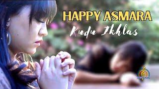 Happy Asmara Kudu Ikhlas
