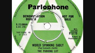 The Parking Lot - World spinning sadly