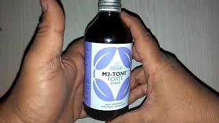 एम2 टोन फोर्टे सिरप के अफलातून फायदे M2 TONE FORTE Syrup Benefits in hindi & review