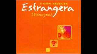 Latin Aspects - Estrangera