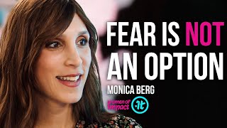 Don't Allow Yourself to Be Quieted, Step Into Yourself | Monica Berg on Women of Impact