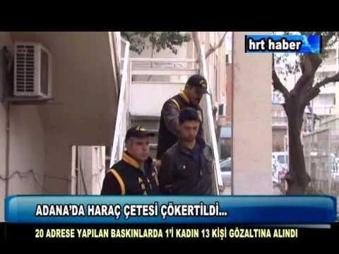 ADANA'DA HARAÇ ÇETESİ ÇÖKERTİLDİ...