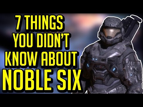 7 Things You Didn't Know About Noble Six