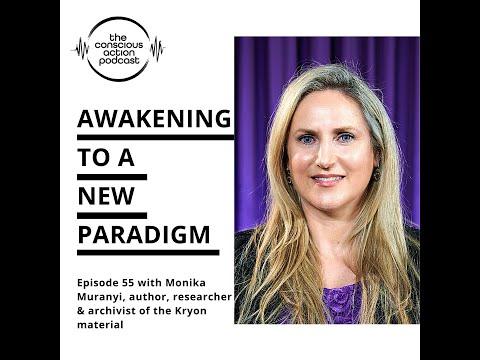 Awakening to a new paradigm with Monika Muranyi