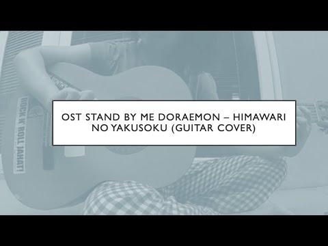 Cover Guitar - Himawari No Yakusoku (Ost. Stand By Me Doraemon)