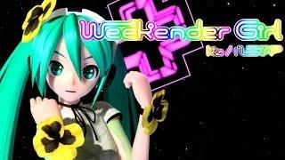[1080P Full] Weekender Girl ウィークエンダーガール - Hatsune Miku 初音ミク DIVA English lyrics Romaji subtitles thumbnail
