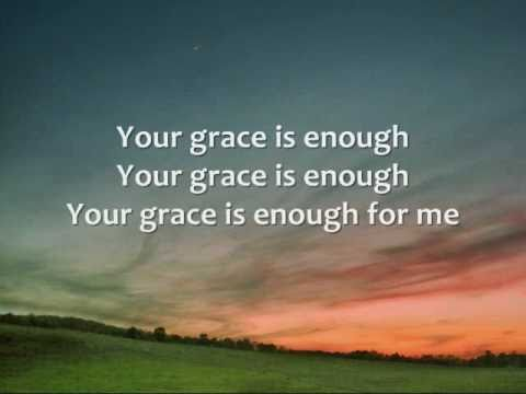 Chris Tomlin  Your Grace is Enough  Lyrics