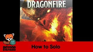 How to Solo: Dragonfire
