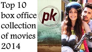 Top 10 highest grossing bollywood movies of 2014