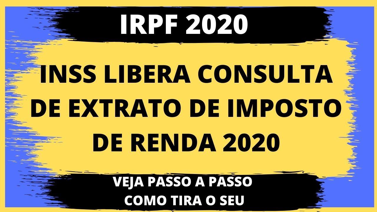 Resultado de imagem para EXTRATO DO IMPOSTO DE RENDA 2020 INSS