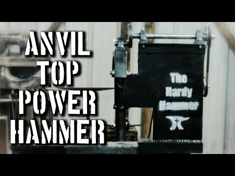 The Hardy Hammer: Anvil Mounted Homemade Power Hammer and  Plans