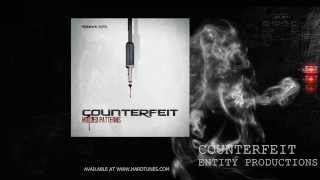 Counterfeit - Entity Productions
