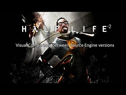 Half-Life 2: Visual Comparison of engine versions (Old vs New)