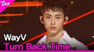 WayV, Turn Back Time (웨이션브이, 超时空 回) [THE SHOW 200616]
