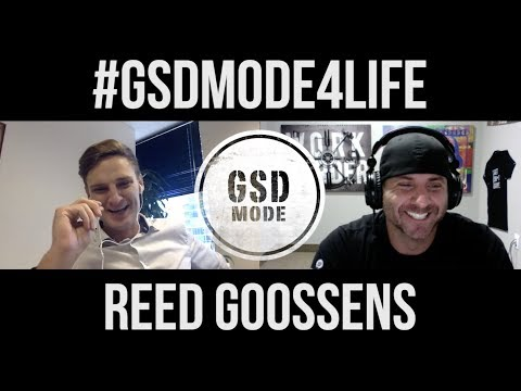 """""""From $0 to $50Million In 5 Years! GSD Mode Podcast with Commercial Property Investor Reed Goossens"""""""