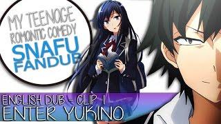 My Teenage Romantic Comedy SNAFU English Dub - Clip 1(Episode 1) - MLXR Dubs