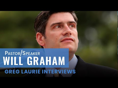 Pastor Greg Laurie interviews Will Graham