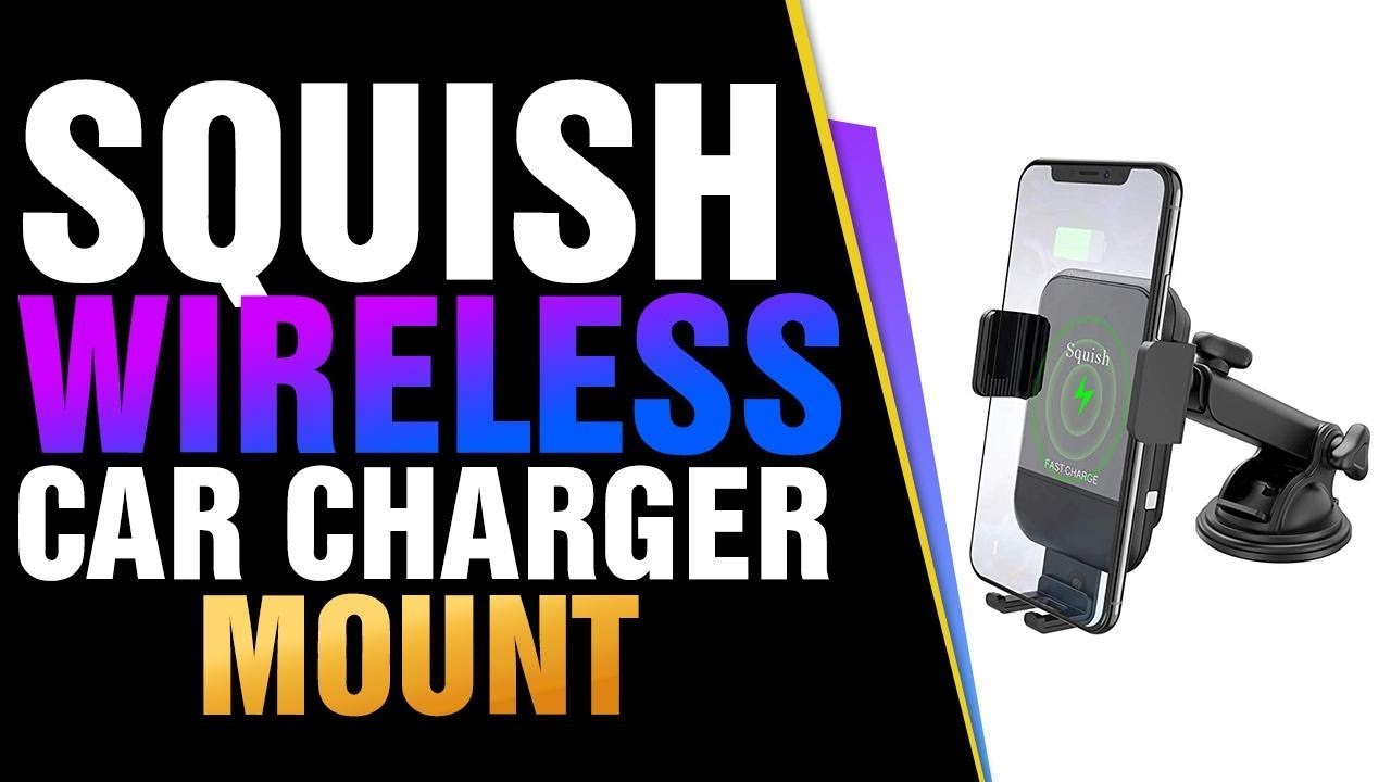 Squish Wireless Car Charger Mount, 10W Qi Wireless Charger Car Phone Mount Automatic Car P