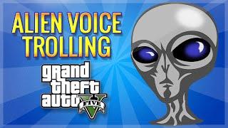 GTA 5 ALIEN TROLL!! (Voice Trolling, Mod Menu, Flying Cars & More!)