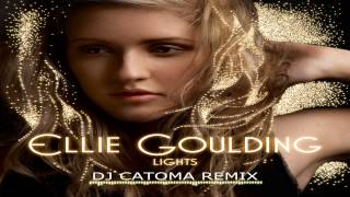Ellie Goulding - Lights (DJ Catoma Remix)