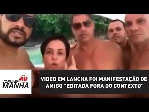 """Cristiane Brasil diz que vídeo em lancha foi manifestação de amigo """"editada fora do contexto"""""""