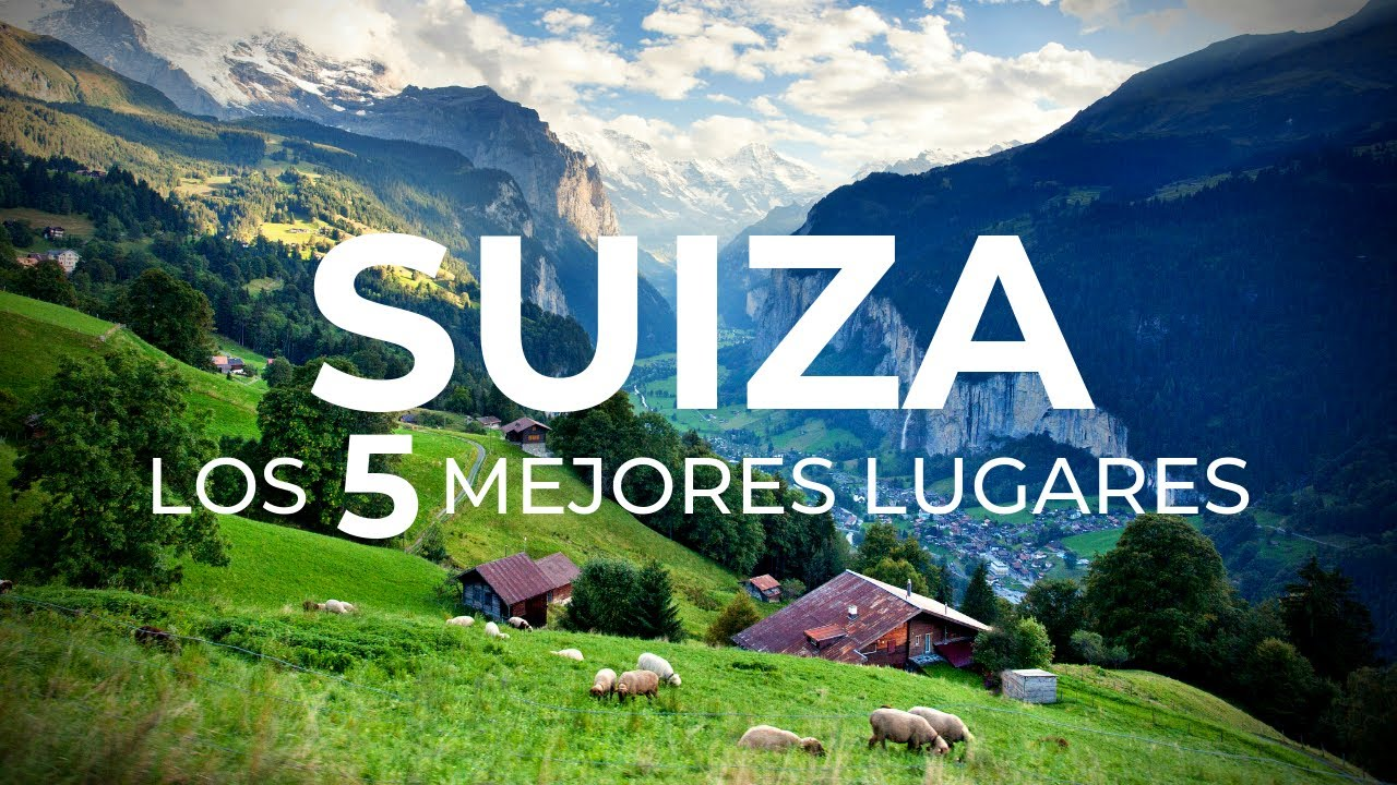 Los 5 mejores lugares de Suiza - Paisajes hermosos | 4K Ultra HD