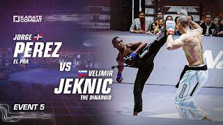 Full Fight: Velimir Jeknic vs Jorge Perez - Karate Combat S03E05