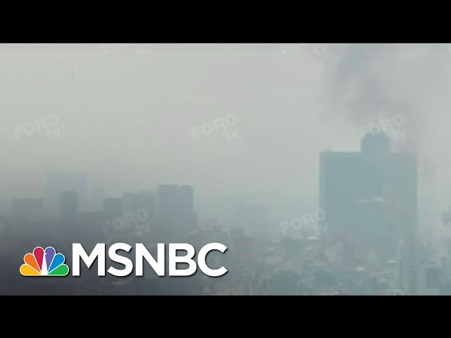 Mexico 7.1 Earthquake: 'Absolutely Horrific Images' | MSNBC