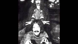CAPTAIN BEEFHEART AND FRANK ZAPPA debra kadabra / carolina hard core ecstasy  █▬█ █ ▀█▀