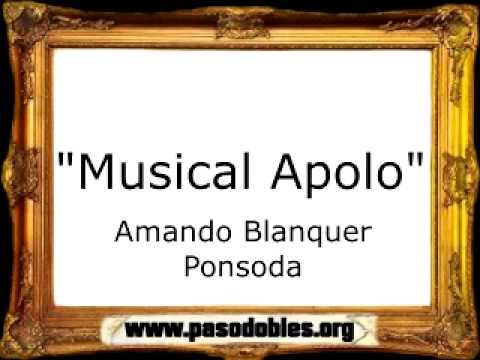 Musical Apolo - Amando Blanquer Ponsoda [Pasodoble]