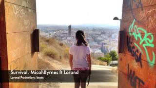 Micahbyrnes ft LorandProductions