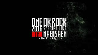 ONE OK ROCK - Be The Light - 2016 [Audio Only]
