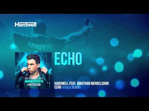 Hardwell feat. Jonathan Mendelsohn - Echo (Kaaze Remix) (Preview)