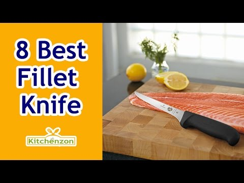Best Fillet Knife 2017! ► Top 8 Fillet Knife Reviews | Kitchenzon