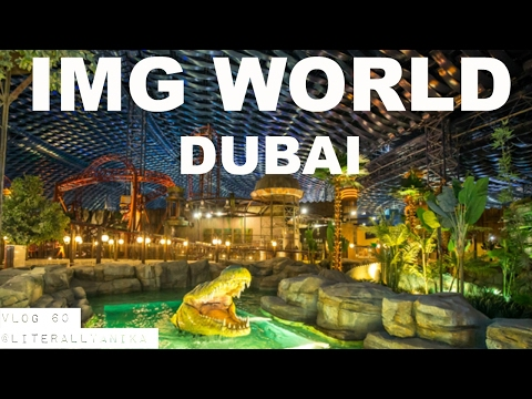 OMG! IMG WORLD OF ADVENTURE DUBAI